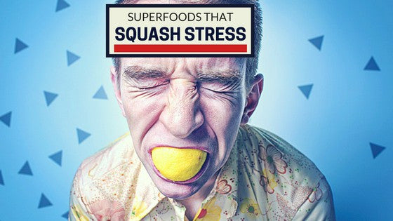 Superfoods that Squash Stress