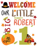 Out Little Turkey Welcome Sign