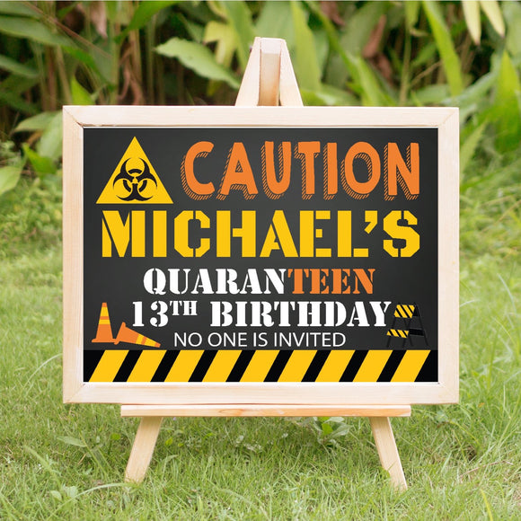 Quaranteen birthday sign, 13th birthday