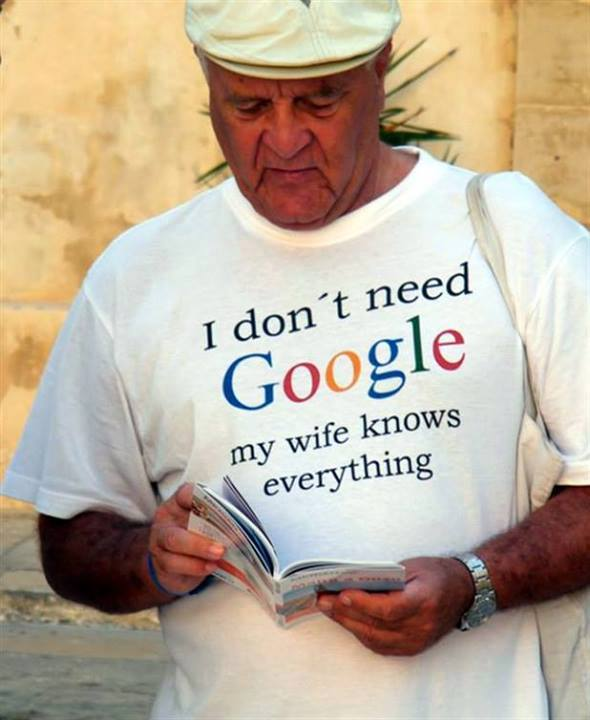 I Don't Need Google, My Wife Knows Everything! Funny Husband Dad Groom T-Shirt