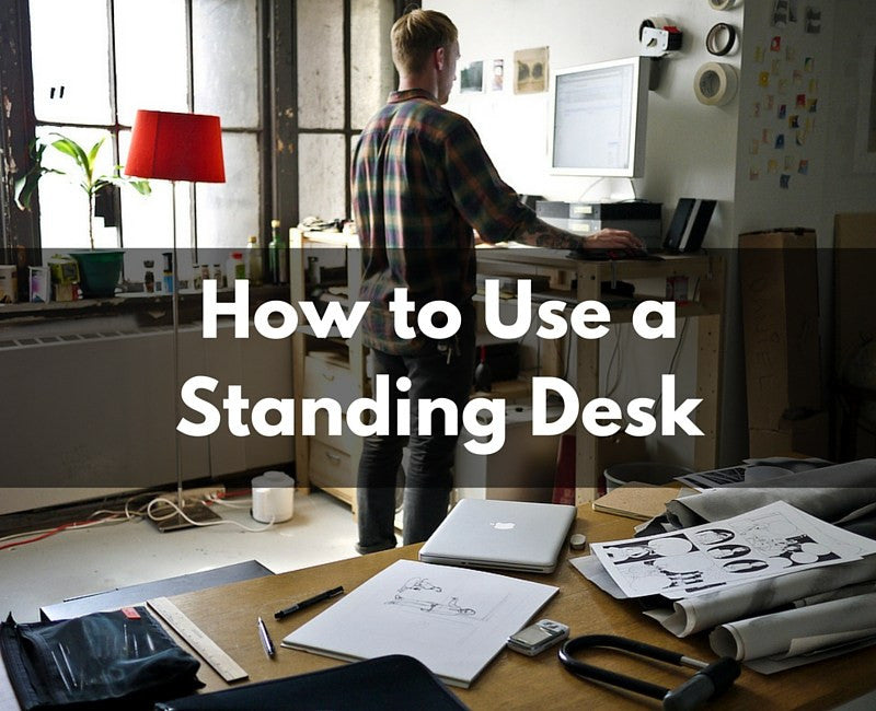 Tips for using a standing desk