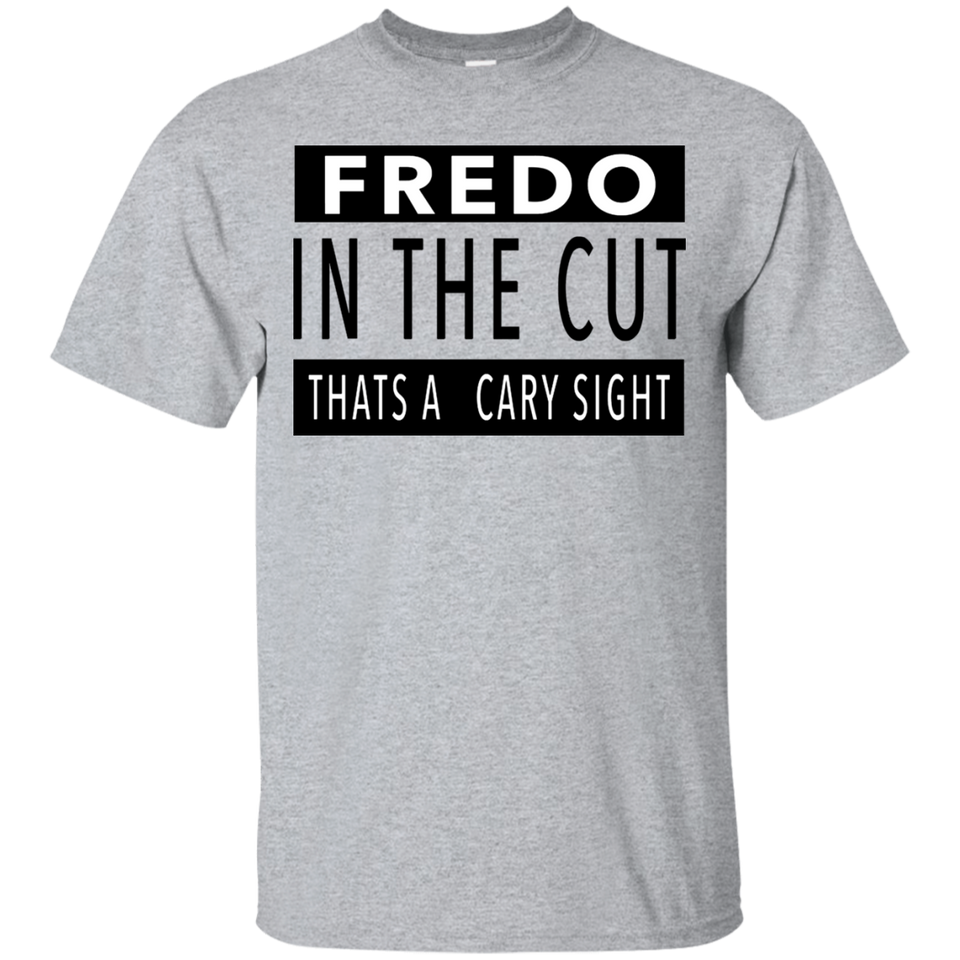 363a2a13b12 Fredo In The Cut Shirt – TeeYeti