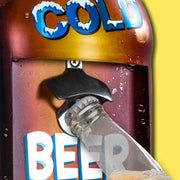 """Drink Ice Cold Beer Sold Here"" Wall Mounted Metal Bottle Opener with Cap Catcher 24"" x 7"""