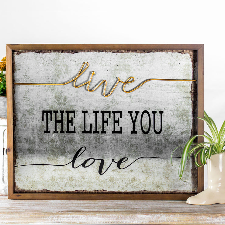 """Live the Life You Love"" Rustic Wood Wall Art"