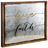 Rustic Have Faith Inspirational Quote