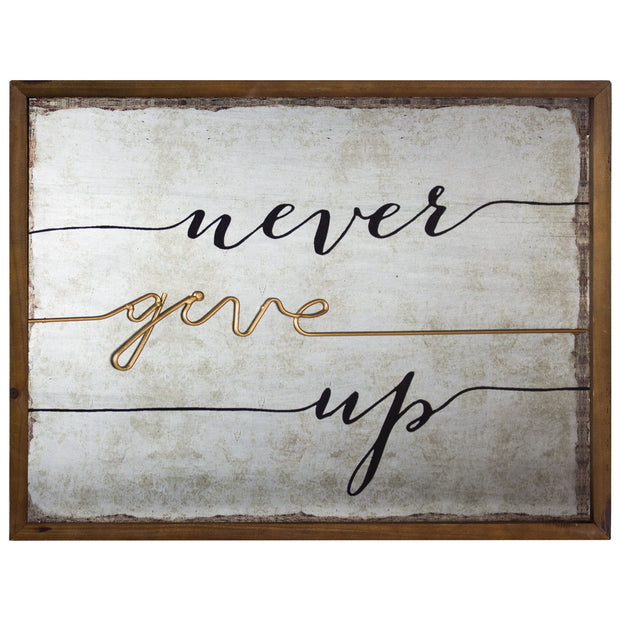 Rustic Never Give Up Inspirational Quote