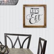 Let's Eat Farmhouse Wood Sign