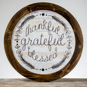 Thankful Grateful Blessed Wood Sign