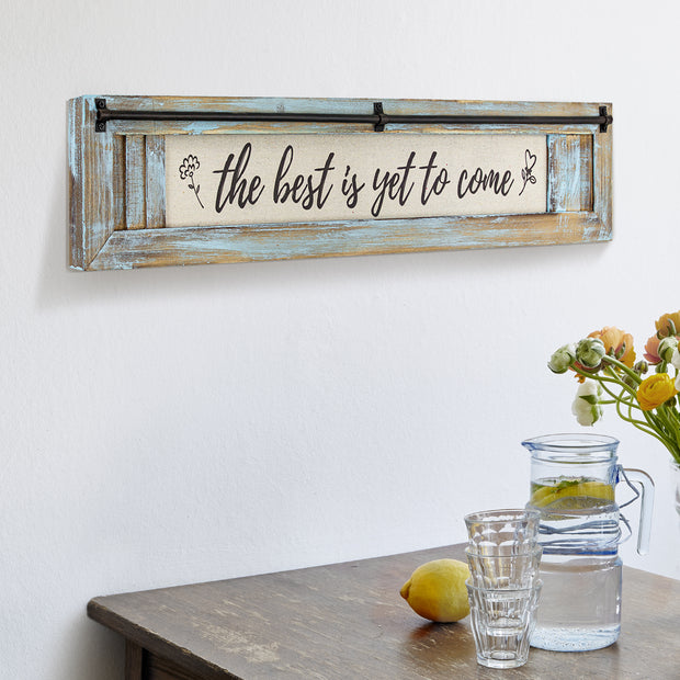 Best is Yet to Come Vintage Canvas Sign