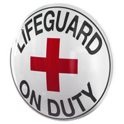 "Lifeguard on Duty 15"" Dome Metal Sign"