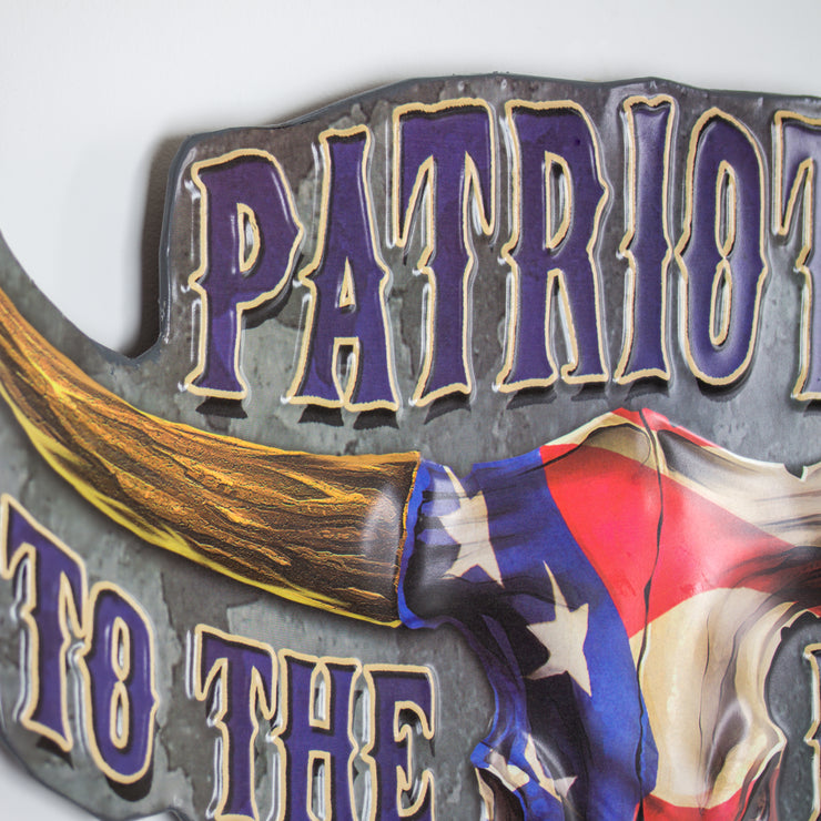 Patriotic to the Bone Embossed Metal Sign