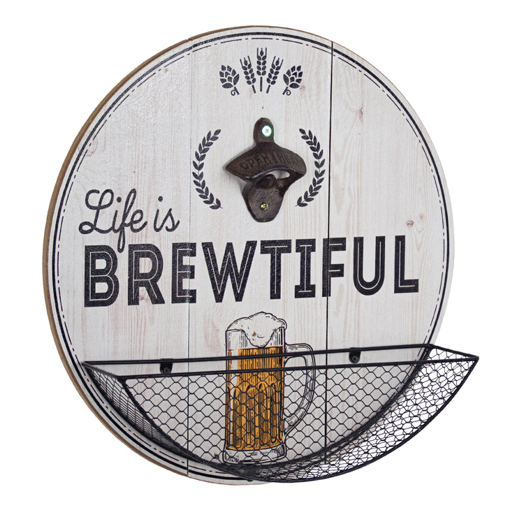 Life Is Brewtiful Bottle Opener