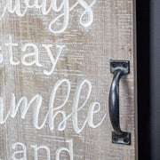 Always Stay Humble & Kind Chalkboard Message Board