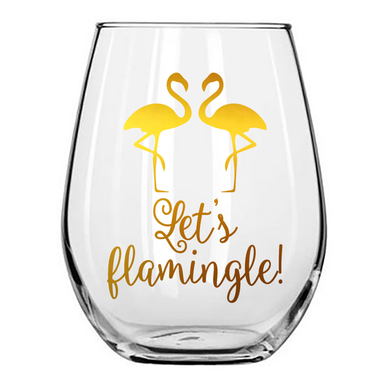 Let's Flamingle Wine Glass