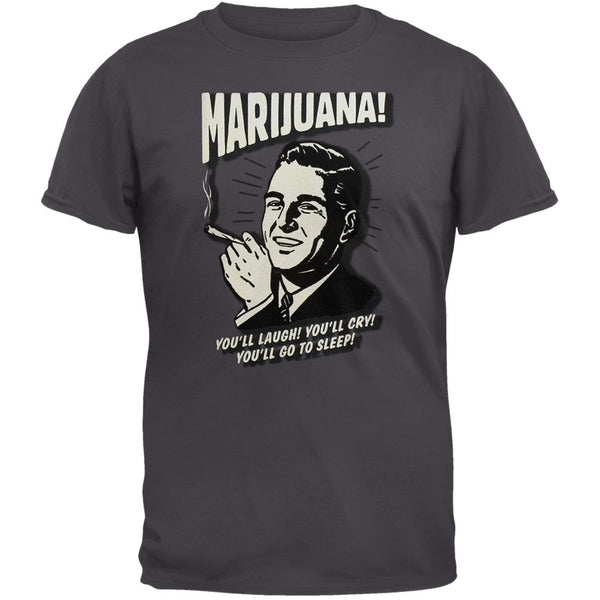 Marijuana Laugh Cry Sleep T-Shirt