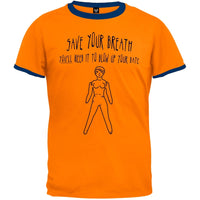 Save Your Breath Ringer T-Shirt