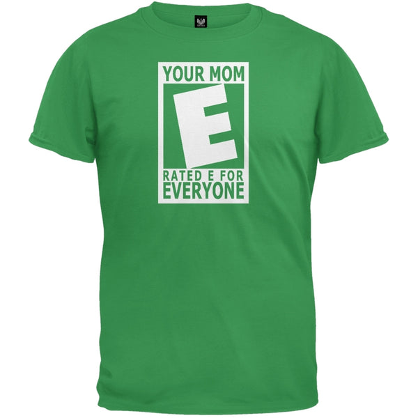 Your Mom Rated E Green T-Shirt