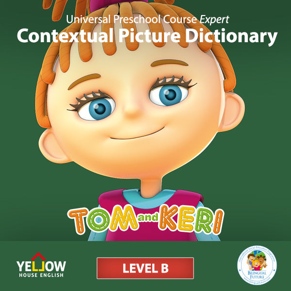 The Tom and Keri Level B Contextual Picture Dictionary