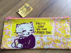 "Pencil case ""no one asked you"" (BlueQ)"