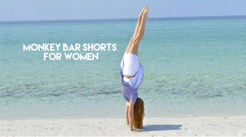 Monkey Bar Shorts for Women