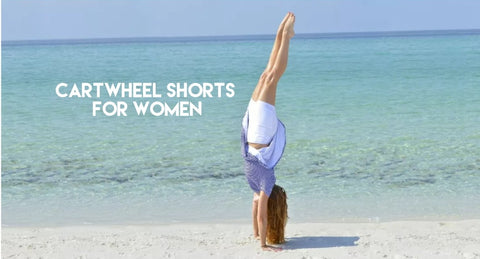 Cartwheel Shorts for Women