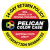 Pelican Color Case 14-day return policy & satisfaction guarantee