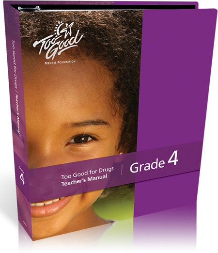 Too Good for Drugs Grade 4 Revised Edition Teacher's Manual