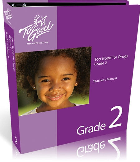 Too Good for Drugs Grade 2 Teacher's Manual