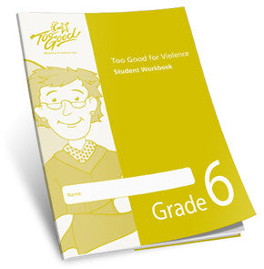 Too Good for Violence Grade 6 Student Workbook - Pack of 25