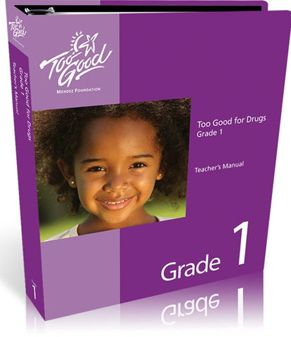 Too Good for Drugs Grade 1