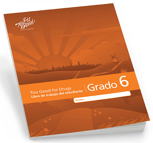 Too Good for Drugs Grade 6 2019 Edition Student Workbook Spanish - Pack of 5