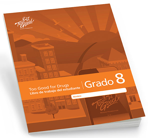 Too Good for Drugs Grade 8 2019 Edition Student Workbook Spanish - Pack of 5