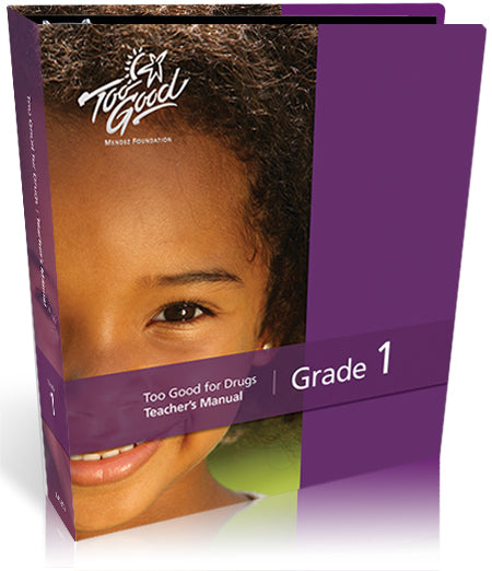 Too Good for Drugs Grade 1- 2020 Edition Teacher Manual