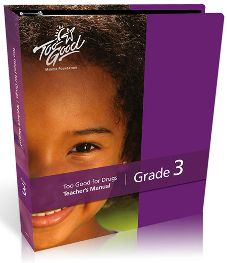 Too Good for Drugs Grade 3 Teacher Manual