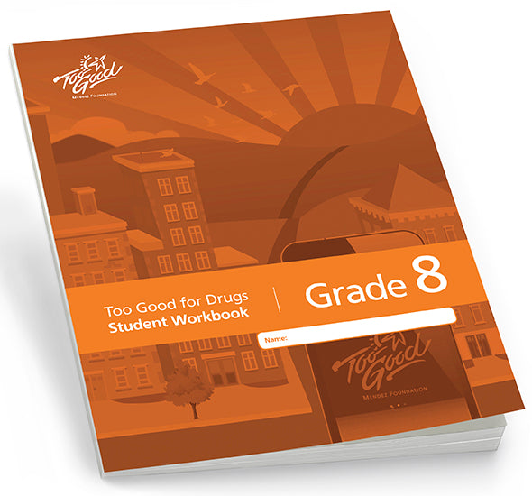 Too Good for Drugs Grade 8 Student Workbook 2019 Edition English - Pack of 30