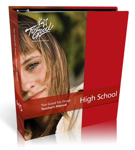 Too Good for Drugs High School Revised Edition Teacher's Manual