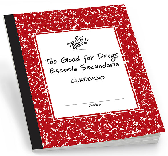 Too Good for Drugs High School Revised Edition Student Workbook Spanish- Pack of 5