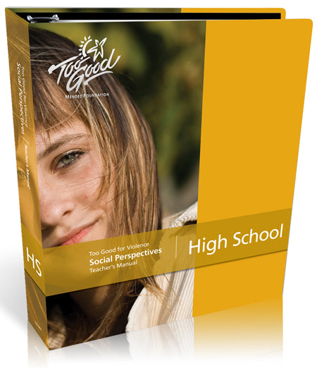 Too Good for Violence-Social Perspectives High School Teacher's Manual