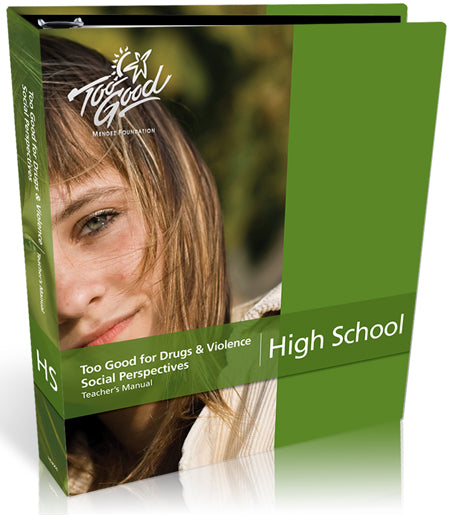 Too Good for Drugs & Violence High School Teacher Manual