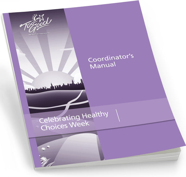 Celebrating Healthy Choices Coordinator's Manual