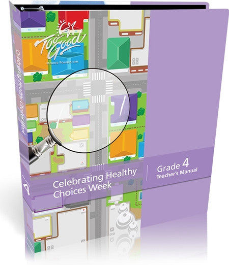 Celebrating Healthy Choices Grade 4 Teacher's Manual