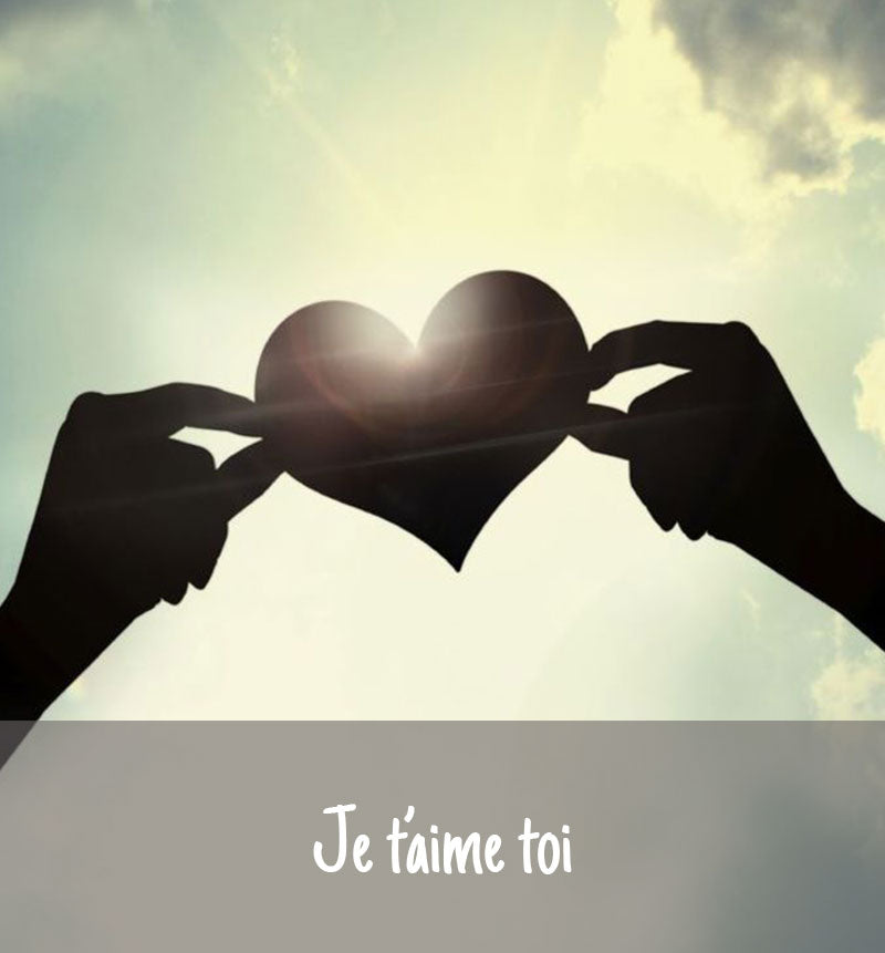 JE T'AIME TOI