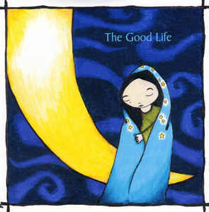 Good Life ‎ (The)-Novena On A Nocturn