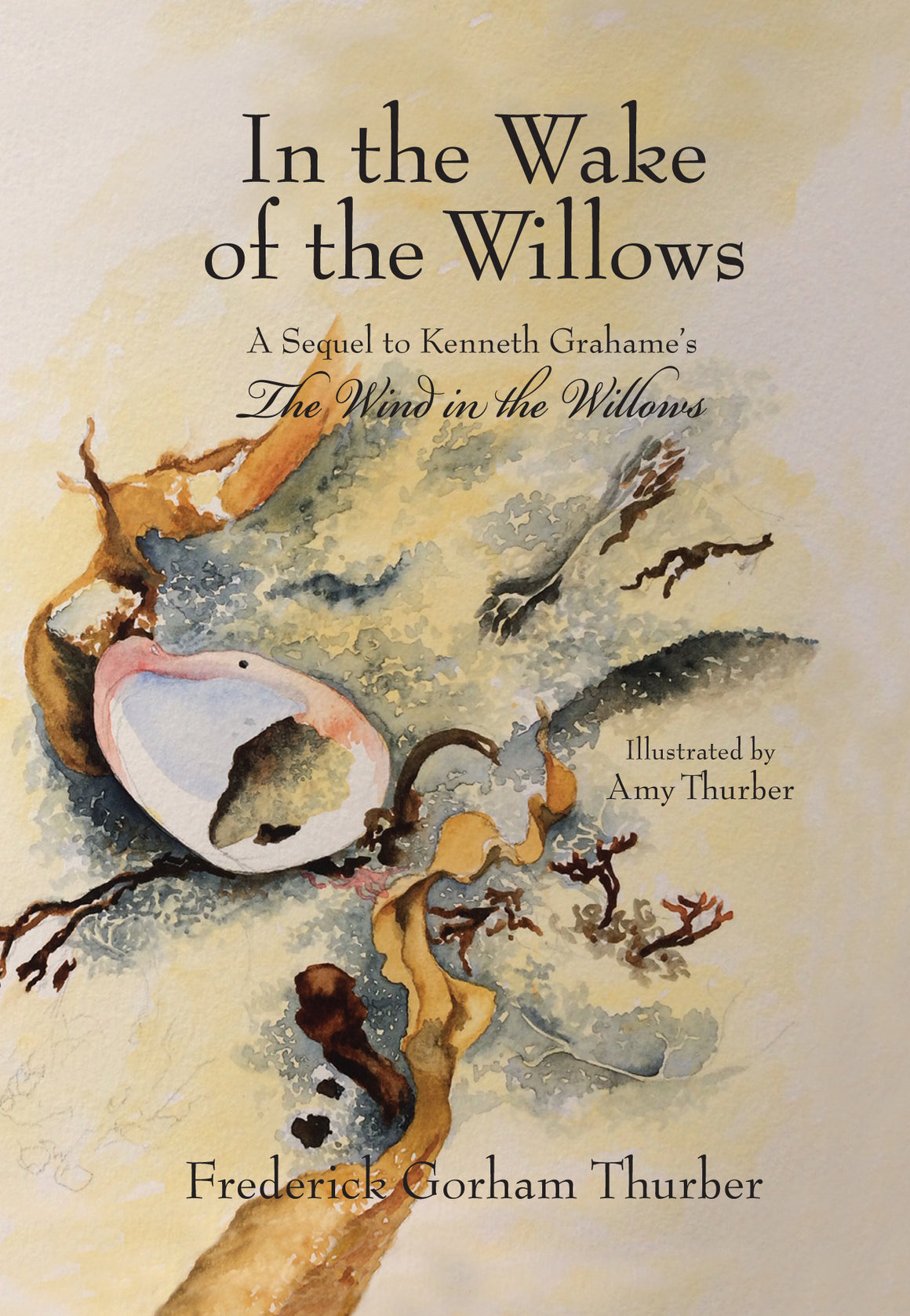 In the Wake of the Willows, by Frederick Gorham Thurber