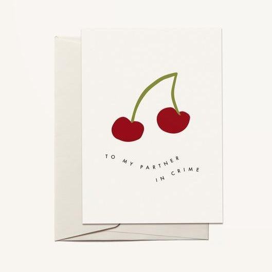 To My Partner in Crime Greeting Card