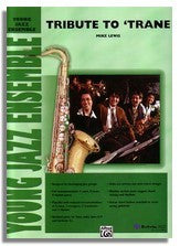 Lewis: Tribute to Trane (Sheet Music for Jazz Ensemble) (JYJ)