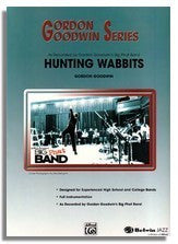 Gordon Goodwin: Hunting Wabbits (Sheet Music for Big Band)