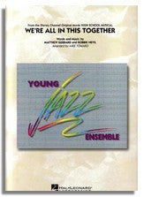 Hal Leonard: We're All In This Together - From High School Musical (Sheet Music for Jazz Ensemble) (YJE)