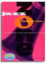 James Rae: Jazz Zone - An Introduction to Jazz Improvisation for Clarinet