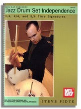 Steve Fidyk: Jazz Drumset Independence 3/4, 4/4 and 5/4 Time Signatures
